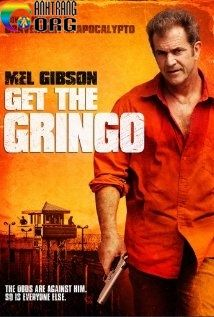 HE1BB8Dc-C490E1BB83-SE1BB91ng-Get-the-Gringo-2012